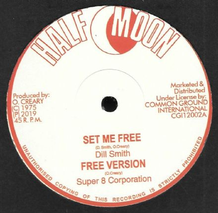 Dill Smith - Set Me Free / Stranger Cole - Freedom Justice & Equality (Half Moon) 12